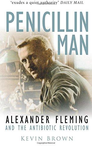 Penicillin Man: Alexander Fleming And The Anitbiotic Revolution PDF Books