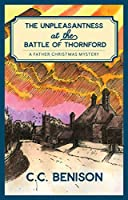 The Unpleasantness at the Battle of Thornford (Father Christmas Mysteries)