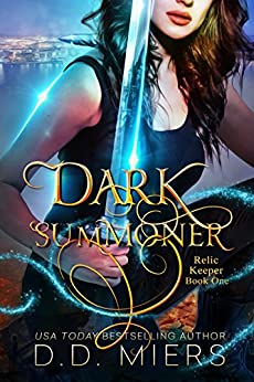 Dark Summoner (Relic Keeper Book 1) by [D.D. Miers]