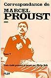 Correspondance de Marcel Proust, tome 5 : 1905 - Plon - 01/09/1979