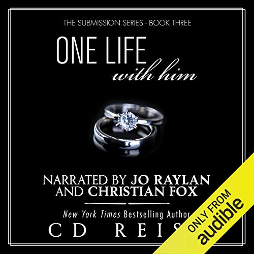 One Life with Him Audiobook By CD Reiss cover art