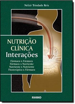 Nutrição Clínica. Interações
