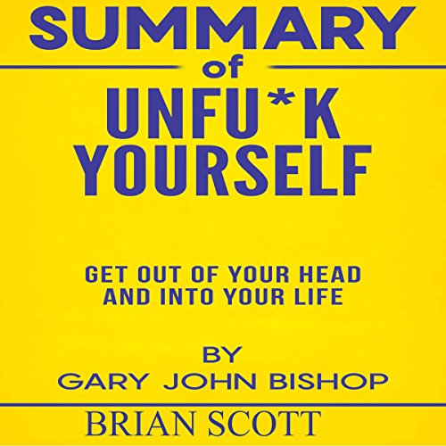 Summary of Unfu*k Yourself audiobook cover art
