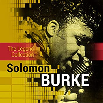 The Legend Collection: Solomon Burke