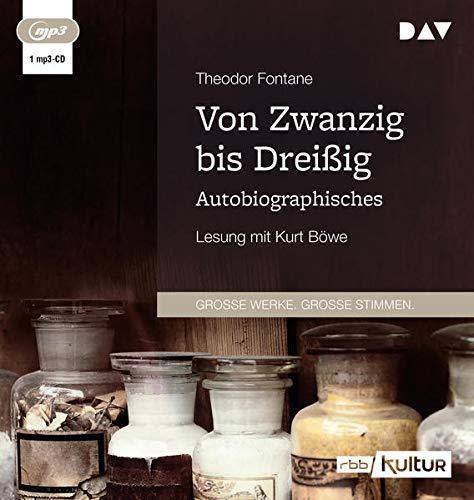 Von Zwanzig bis Dreißig: Autobiographisches. Lesung mit Kurt Böwe (1 mp3-CD)