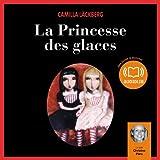 La Princesse des glaces - Erica Falck et Patrik Hedström 1 - Format Téléchargement Audio - 20,95 €