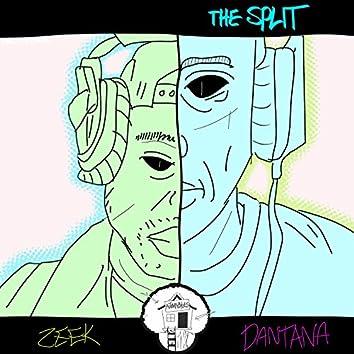 The Split (feat. Dantana)