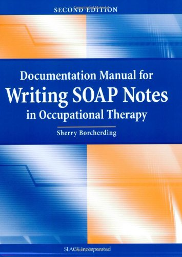 Documentation Manual for Writing SOAP Notes in...
