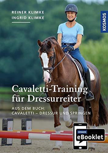 KOSMOS eBooklet: Cavaletti-Training für Dressurreiter: Auszug aus dem Hauptwerk: Cavaletti