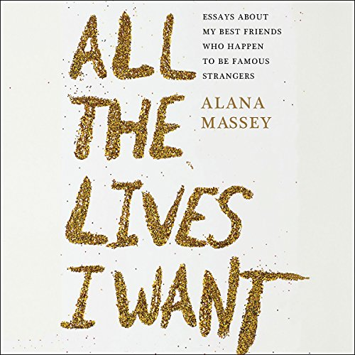 All the Lives I Want audiobook cover art