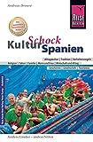 Reise Know-How KulturSchock Spanien: Alltagskultur, Traditionen, Verhaltensregeln, ... - Andreas Drouve