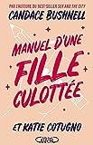 Manuel d'une fille culottée (French Edition)