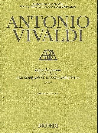 Fonti Del Pianto rv656: per Soprano e basso continuo