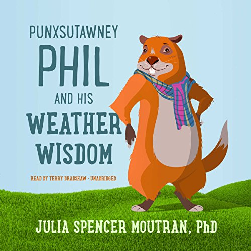 Punxsutawney Phil and His Weather Wisdom cover art