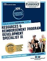 Resources & Reimbursement Program Development Specialist III (Career Examination)