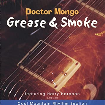 Grease & Smoke