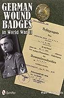 German Wound Badges in World War II