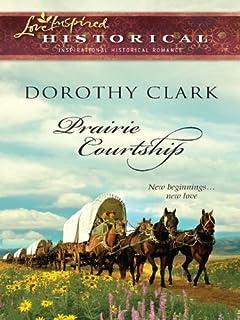 Prairie Courtship (Steeple Hill Love Inspired Historical)