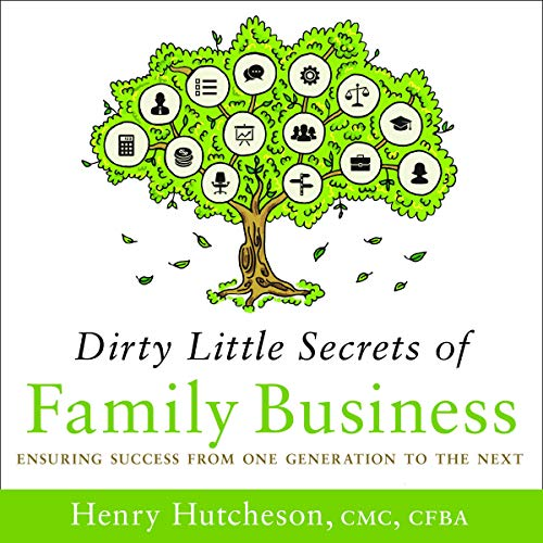Dirty Little Secrets of Family Business  By  cover art