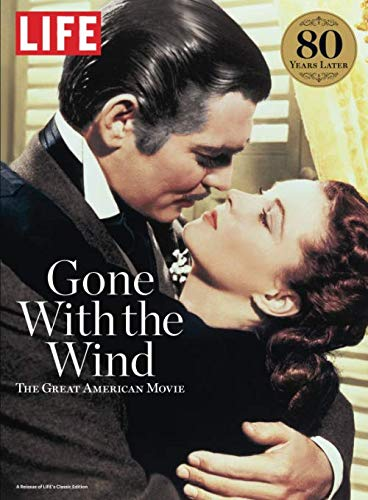LIFE Gone With The Wind