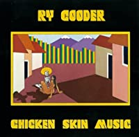 Chicken Skin Music by RY COODER (2014-02-25)