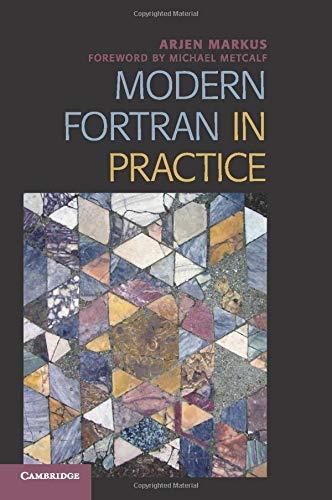 Modern Fortran in Practice
