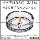Hypnose zum Nichtrauchen (Audio-Hypnose-CD)