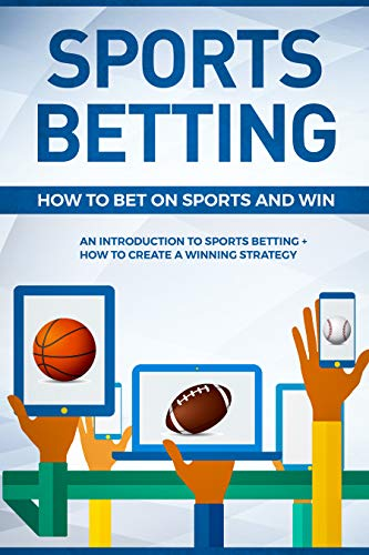 How to bet on sports and win sports betting probability theory and mathematical statistics