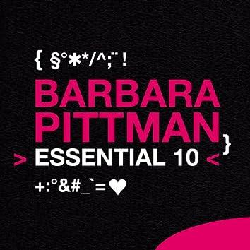 Barbara Pittman: Essential 10