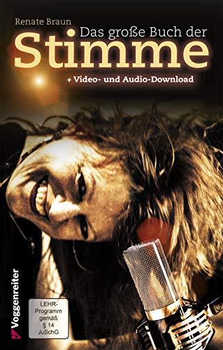 Das große Buch der Stimme: Nutze die Möglichkeiten deiner Stimme!:: Nutze die Möglichkeiten deiner Stimme! Mit CDs