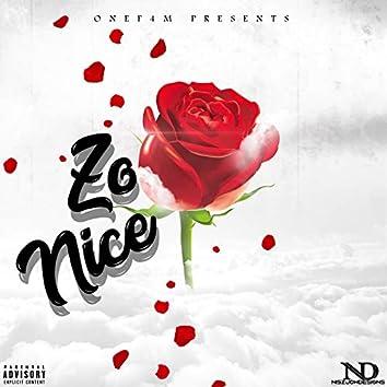 Zo Nice