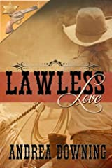 Lawless Love (Lawmen and Outlaws) Kindle Edition