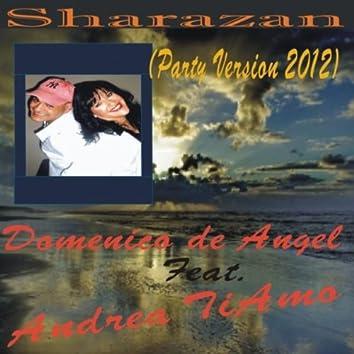 Sharazan (Party Version 2012)