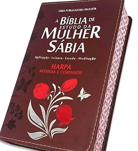 A Bíblia de Estudo da Mulher Sábia com Harpa Avivada e Corinhos (Bordô)