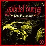 Gabriel Burns – Folge 01 – Der Flüsterer