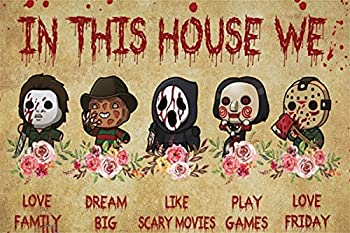 New Metal Tin Sign Horror Movies in This House We Love Family Dream Big Bath Vintage Metal Tin Sign for Men Women,Wall Decor for Bars,Restaurants,Cafes Pubs,12x16 inch