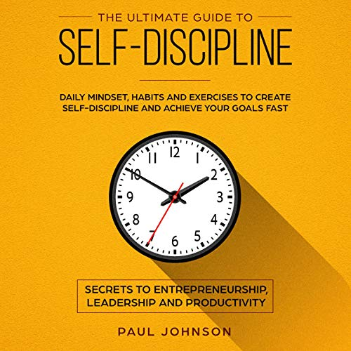 The Ultimate Guide to Self-Discipline cover art