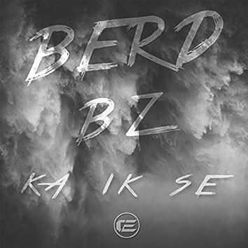 Ka Ik Se (feat. BZ)