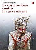La cospirazione contro la razza umana (La cultura Vol. 1009)