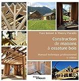 Construction de maisons à ossature bois - Manuel technique professionnel