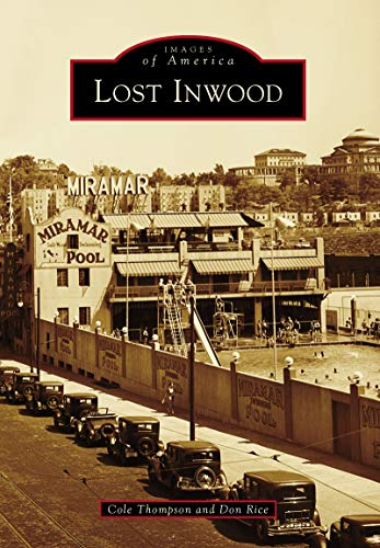 Lost Inwood (Images of America) (English Edition)
