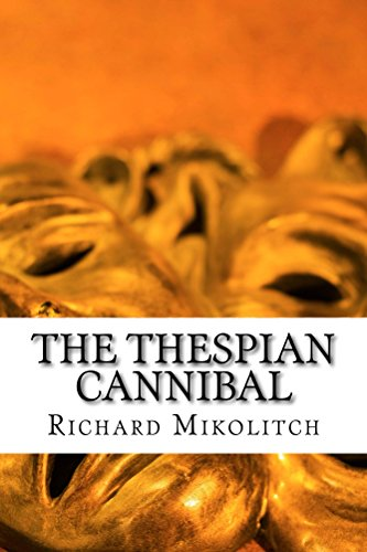 The Thespian Cannibal (The Elite Cannibals)