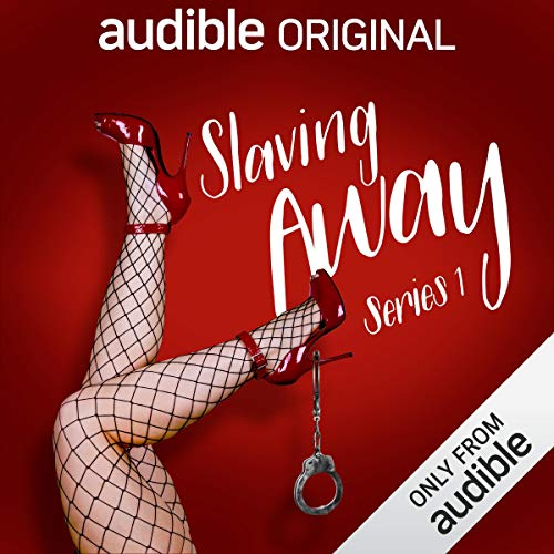 Slaving Away (Series 1)                   By:                                                                                                                                 Miranda Kane                               Narrated by:                                                                                                                                 Miranda Kane,                                                                                        Jon Holmes,                                                                                        Hugh Dennis,                   and others                 Length: 3 hrs     443 ratings     Overall 4.8