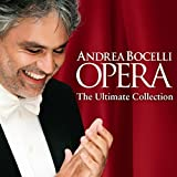 Opera - The Ultimate Collection by Andrea Bocelli (2014-07-29)