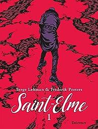 Saint-Elme, tome 1 : La vache brûlée par Lehman