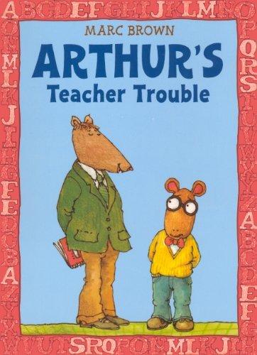 By Marc Brown Arthur's Teacher Trouble (Turtleback School & Library Binding Edition) (Arthur Adventures (Pb)) [School & Library Binding]