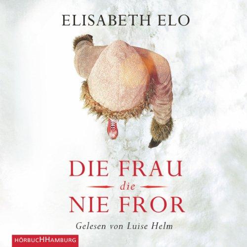 Die Frau, die nie fror audiobook cover art