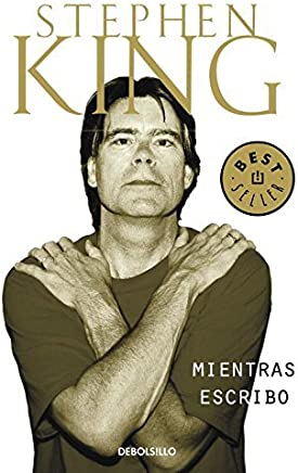 Mientras Escribo / on Writing (Spanish Edition) by Stephen King (2003-05-22)