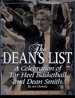 The Dean's List: A Celebration of Tar Heel Basketball and Dean Smith