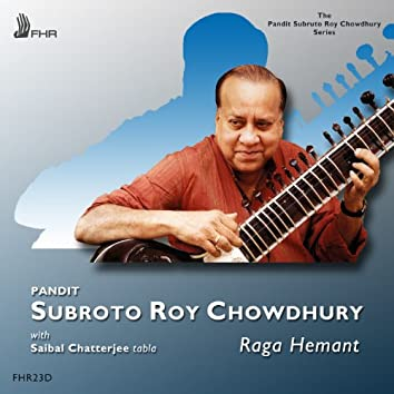 Subroto Roy Chowdhury: Raga Hemant (Vilambit Teental - Drut Teental)